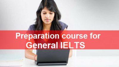 Preparation Course For General IELTS