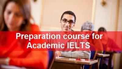 Preparation Course For Academic IELTS